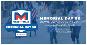Miles for Mills 2018 - Presented by T-Mobile @ Downtown Augusta