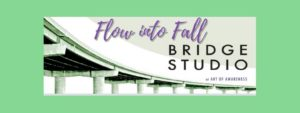 Flow Into Fall with 8 Free Classes! @ Bridge Studio at Art of Awareness | South Portland | Maine | United States