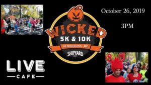 Wicked 5k @ Live Cafe Maine | Kennebunkport | Maine | United States