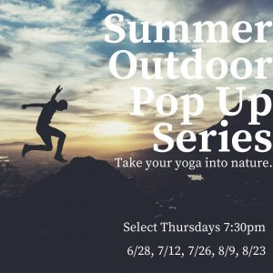 Summer Outdoor Pop-Up Classes! @ Various locations in Gorham and Scarborough
