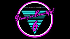 Strong is Beautiful 6 @ Wolfpack Fitness | Auburn | Maine | United States