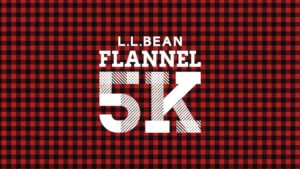L.L.Bean Flannel 5K - Freeport, ME @ LL Bean | Freeport | Maine | United States