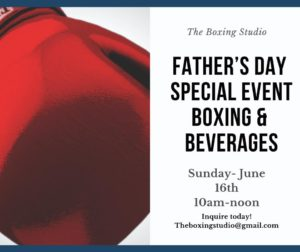 Boxing + Beverages Father's Day Special @ The Boxing Studio
