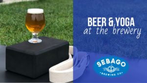 Beer & Yoga at the Brewery! @ Sebago Brewing Company