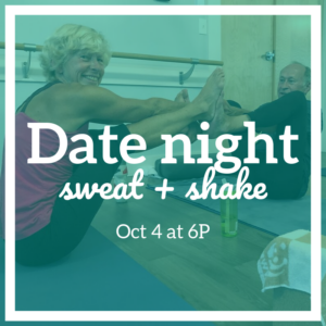 Date Night Sweat + Shake @ The Daily Sweat: Yoga + Barre