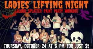 Ladies' Lifting Night: Blood Splatter Paint Party Workout @ Wolfpack Fitness
