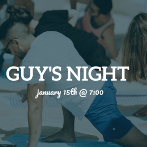 Guy's Night Yoga @ The Daily Sweat