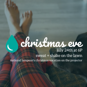 Christmas Eve in July @ The Daily Sweat @  |  |  |