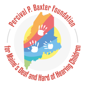Virtual 5K Benefiting Maine's Deaf and Hard of Hearing Children Percival P. Baxter Foundation for Maine's Deaf & Hard of Hearing Children @ Your favorite Trail or where ever your feet may take you! |  |  |
