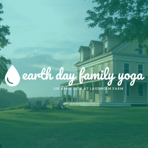 earth day family yoga @ Laudholm Farm  |  |  |